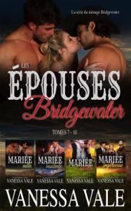 Les épouses Bridgewater - Vanessa Vale pdf download
