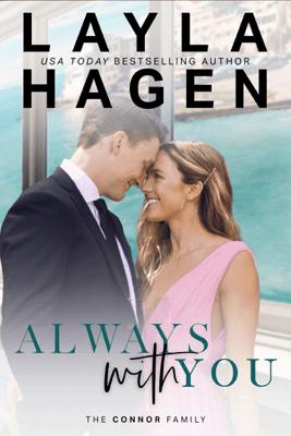 Always With You - Layla Hagen