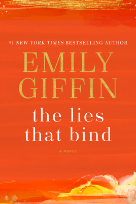 The Lies That Bind - Emily Giffin pdf download