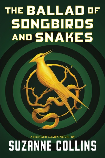 The Ballad of Songbirds and Snakes (A Hunger Games Novel) by Suzanne Collins pdf download