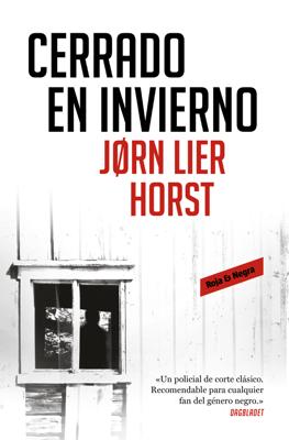 Cerrado en invierno (Cuarteto Wisting 1) - Jørn Lier Horst pdf download