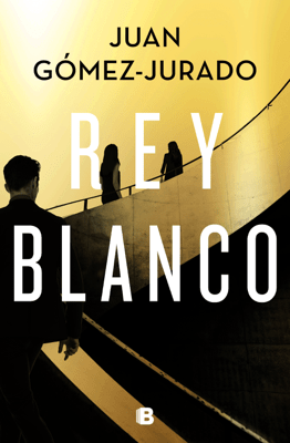 Rey blanco - Juan Gómez-Jurado pdf download