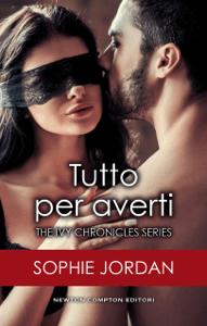 Tutto per averti - Sophie Jordan pdf download