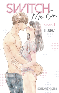 Switch Me On - chapitre 1 - KUJIRA pdf download