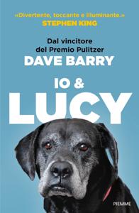 Io e Lucy - Dave Barry pdf download