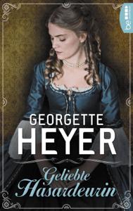 Geliebte Hasardeurin - Georgette Heyer pdf download