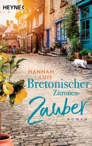Bretonischer Zitronenzauber - Hannah Luis pdf download