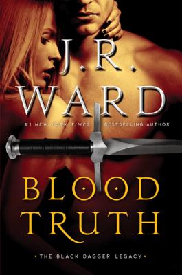 Blood Truth - J.R. Ward pdf download