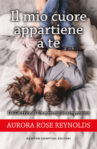 Il mio cuore appartiene a te - Aurora Rose Reynolds pdf download