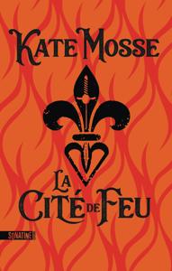 La Cité de feu - Kate Mosse pdf download