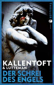Der Schrei des Engels - Mons Kallentoft & Markus Lutteman pdf download