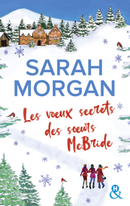 Les voeux secrets des soeurs McBride - Sarah Morgan pdf download
