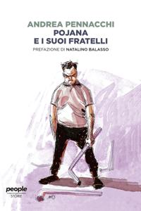 Pojana e i suoi fratelli - Andrea Pennacchi pdf download