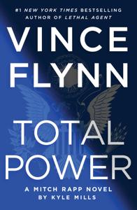 Total Power - Vince Flynn & Kyle Mills pdf download