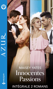 Innocentes passions - Intégrale 2 titres - Maisey Yates & Kate Hewitt pdf download
