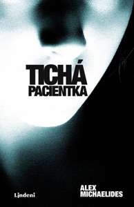 Tichá pacientka - Alex Michaelides pdf download