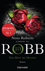 Das Böse im Herzen - J. D. Robb pdf download