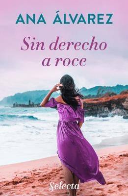 Sin derecho a roce - Ana Álvarez pdf download