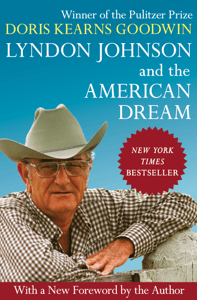 Lyndon Johnson and the American Dream - Doris Kearns Goodwin pdf download