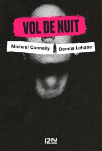 Vol de nuit - Dennis Lehane, Michael Connelly & David Baldacci pdf download