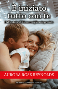 È iniziato tutto con te - Aurora Rose Reynolds pdf download