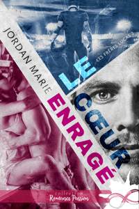 Le cœur enragé - Jordan Marie pdf download