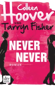 Never Never - Colleen Hoover, Tarryn Fisher & Kattrin Stier pdf download