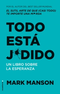 Todo está j*dido - Mark Manson pdf download