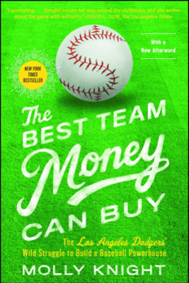 The Best Team Money Can Buy - Molly Knight