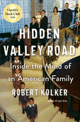 Hidden Valley Road - Robert Kolker pdf download