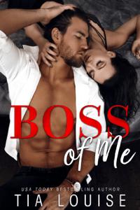 Boss of Me - Tia Louise pdf download