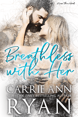 Breathless With Her - Carrie Ann Ryan pdf download