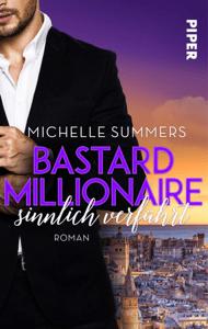 Bastard Millionaire - sinnlich verführt - Michelle Summers pdf download