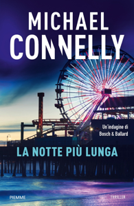 La notte più lunga - Michael Connelly pdf download