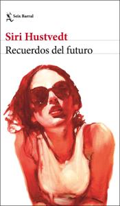 Recuerdos del futuro - Siri Hustvedt pdf download