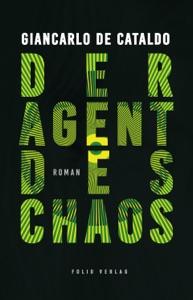 Der Agent des Chaos - Giancarlo De Cataldo pdf download