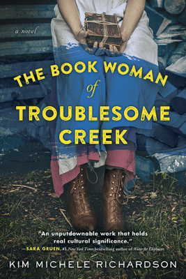 The Book Woman of Troublesome Creek - Kim Michele Richardson