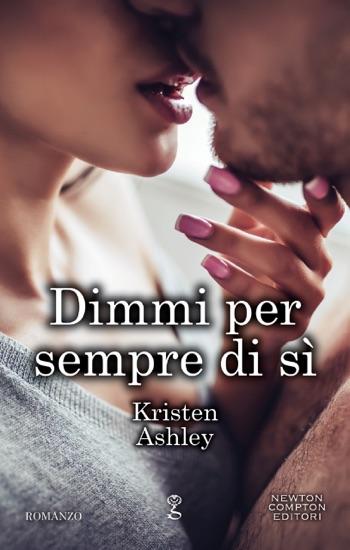 Dimmi per sempre di sì by Kristen Ashley PDF Download