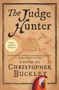 The Judge Hunter - Christopher Buckley pdf download