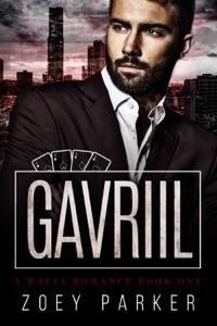 Gavriil (Book 1) - Zoey Parker pdf download
