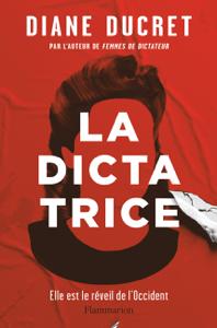 La Dictatrice - Diane Ducret pdf download