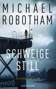 Schweige still - Michael Robotham pdf download