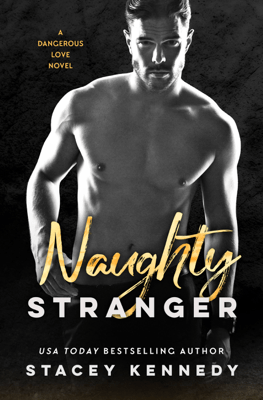 Naughty Stranger - Stacey Kennedy pdf download