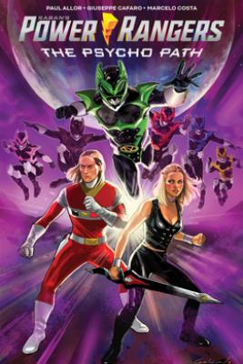 Saban's Power Rangers: The Psycho Path - Paul Allor