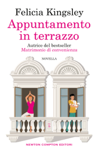 Appuntamento in terrazzo - Felicia Kingsley pdf download