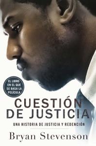 Cuestión de justicia - Bryan Stevenson pdf download