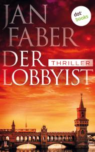 Der Lobbyist - Jan Faber pdf download