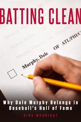 Batting Clean - Kirk McKnight