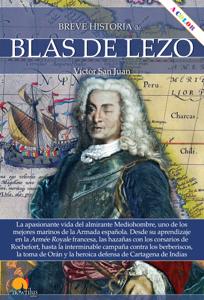Breve historia de Blas de Lezo - Víctor San Juan pdf download