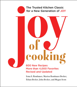 Joy of Cooking - Irma S. Rombauer, Marion Rombauer Becker, Ethan Becker, John Becker & Megan Scott pdf download